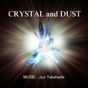 CRYSTAL and DUST