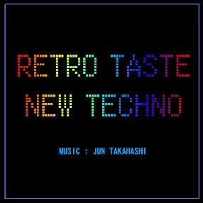 RETRO TASTE NEW TECHNO
