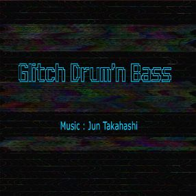 Glitch Drum'n Bass