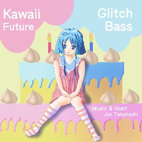 Kawaii Glitch Future Bass