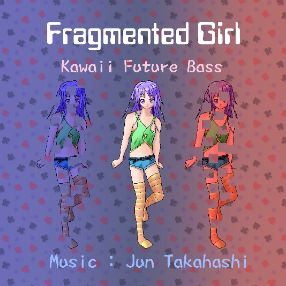 Fragmented Girl - Kawaii Future Bass