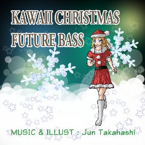 Kawaii Christmas Future Bass